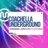 Coachella Underground 2014