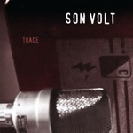 Son Volt - Tear Stained Eye (2015 Remastered)