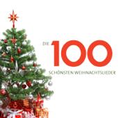 Die 100 schönsten Weihnachtslieder