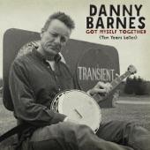 Danny Barnes - Let Your Light Shine On Me