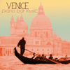 Venice Piano Bar Music - Italian Cocktail Party & Drinking Songs, Jazz Piano Atmosphere Ambient Collection - Piano Bar Music Specialists
