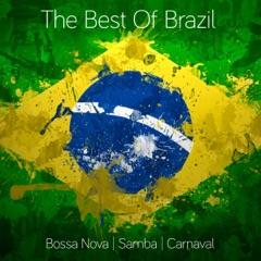 The Best of Brazil: Samba - Bossa Nova - Carnaval