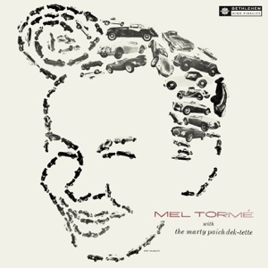 Mel Tormé and the Marty Paich Dek-Tette (Remastered 2013)