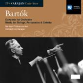 Bartok: Concerto for Orchestra, Music for Strings, Percussion & Celesta