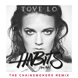 Habits (Stay High) [The Chainsmokers Extended Mix] - Single Mp3 Download
