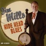 Jim Mills - The Hide Head Blues