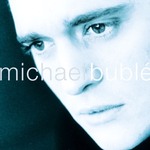 Michael Bublé - The Way You Look Tonight