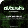 In Fear of the Machines - EP, Mark Williams