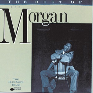 The Best of Lee Morgan