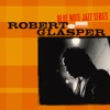In Your Own Sweet Way - Robert Glasper