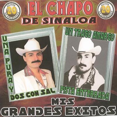 20 Éxitos de Colección: Mis Grandes Éxitos - El Chapo De Sinaloa