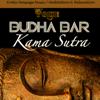 Budha-Bar: Kama Sutra (Erotic Massage Music / Meditation & Relaxation) - Yoga