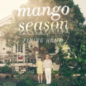Mango Season - Dance in the Rain