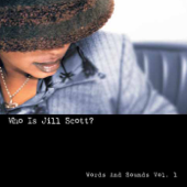 Who Is Jill Scott? (Words and Sounds Volume 1)
