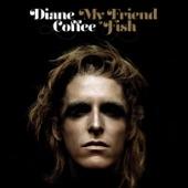 Diane Coffee - Tale of a Dead Dog