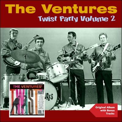 Twist Party, Vol. 2 (Original Album Plus Bonus Tracks) - The Ventures