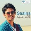 Saajna Re Single