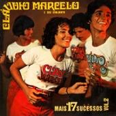 Claudio Marcelo - Minha Gente Amiga