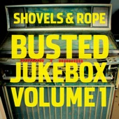 Shovels & Rope - Boys Can Never Tell (feat. J. Roddy Walston)
