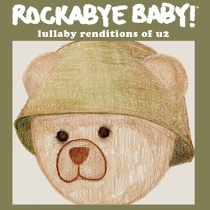 Rockabye Baby! - I Still Haven't Found What I'm Looking For