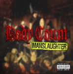 Body Count - Institutionalized 2014