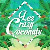 Les Crazy Coconuts - Human Radio Station