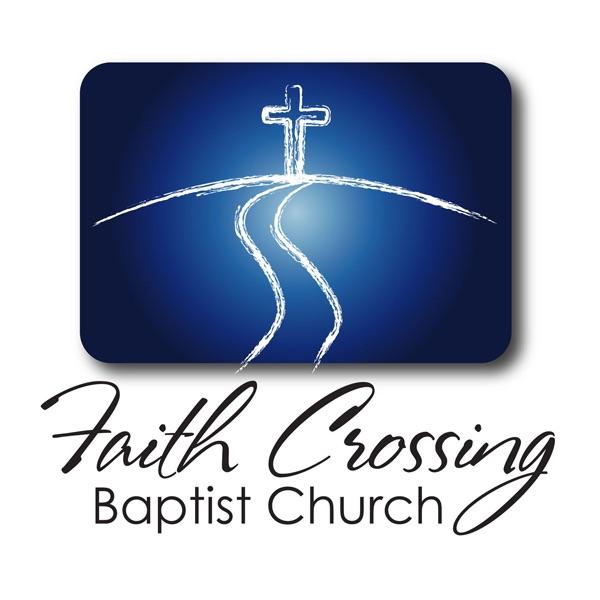Faith Crossing Baptist Church   South Oklahoma City/Moore, Oklahoma