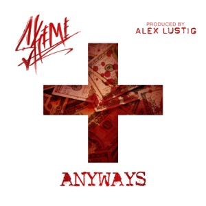 Anyways - Single Mp3 Download