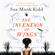 Sue Monk Kidd - The Invention of Wings (Unabridged)