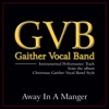 Away in a Manger (Performance Tracks) - EP, Gaither Vocal Band