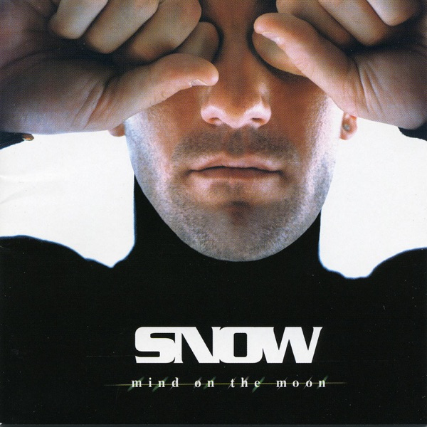 Snow - Everybody Wants to Be Like You