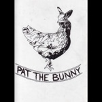 Pat The Bunny - Song for a Chicken Named Jenny