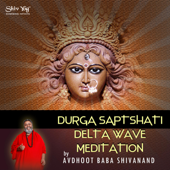 [Download] ShivYog Chants Delta Wave Trance Chant Durga Saptshati Meditation MP3