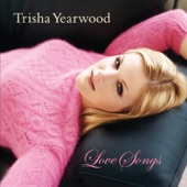 Trisha Yearwood - That's What I Like About You