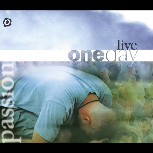 Passion: One Day Live