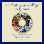 Facilitating SoulCollage