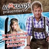 Almklausi Präsentiert – Die Besten Apres Ski Hits Für Die Schlager Karneval Party 2013 Bis 2014-Various Artists