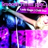 Smooth Times - The Edge of Glory