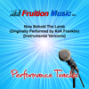 Now Behold the Lamb (Medium Key) [Originally Performed by Kirk Franklin] [Instrumental Version] - Fruition Music Inc.