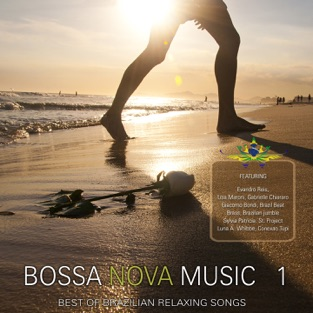Bossa Nova Music, Vol. 1 (Best of Brazilian Relaxing Songs) – Various Artists