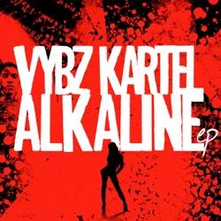 Album: Vybz Kartel Alkaline EP by Alkaline Vybz Kartel