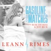 Gasoline and Matches (Dave Aude Radio Mix) [feat. Rob Thomas & Jeff Beck] - Single, LeAnn Rimes