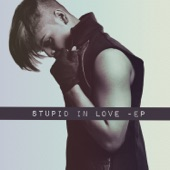 Stupid in Love EP