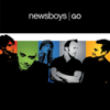 Go - Newsboys