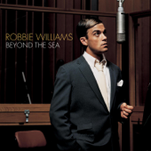 Beyond the Sea - Robbie Williams