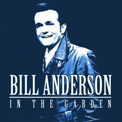 In the Garden - Bill Anderson
