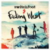 Switchfoot - Fading West artwork