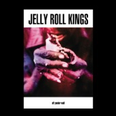 Jelly Roll Kings - Baby Please Don't Go