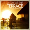 A Day At the Terrace: Lounge Grooves Deluxe, Vol. 1