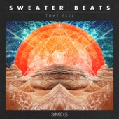 Sweater Beats - Do It For Me